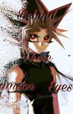 Behind Those Crimson Eyes (Puzzleshipping) by Steelix_Zam