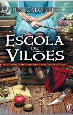 Escola de Vilões  by KellyNaiara5