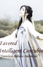Favored Intelligent Concubine [Translasi Bahasa] by ITranslateBahasa