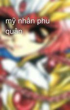 mỹ nhân phu quân by sakura_611
