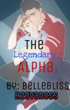 (H2Ovanoss) The legendary Alpha? (ON HOLD...FOR A LONG TIME....) by BelleBliss