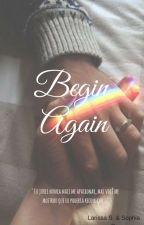 Begin Again by Laph_Harmony