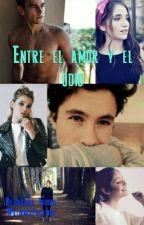 Entre El Amor Y El Odio by Darinka_Isidora