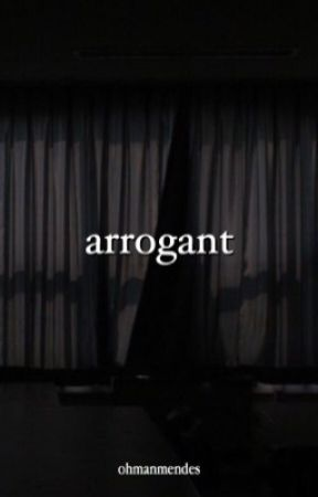 arrogant ↠ s.mendes [temp hiatus] by ohmanmendes