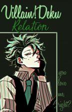 Villain!Deku relation ;+ by -H0BI-