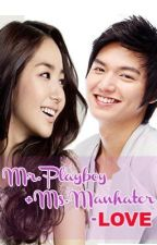 Mr. Playboy + Ms. Manhater = LOVE? [On-Hold] by asdfghklirpa