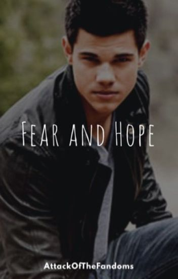 Fear And Hope Jacob Black Twilight X Teen Wolf