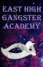 East High Gangster Academy by iSundae