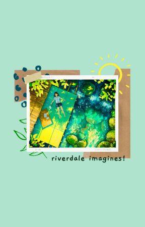 riverdale imagines by primiette