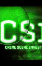 CSI: O Crime Nunca Morre  by ViiCarolina