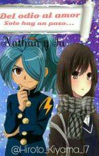 Del odio al amor solo hay un paso...-[Nathan y Tu]-[Inazuma Eleven] by Hiroto_Kiyama_17