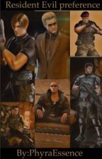 Resident Evil Preference by PhyraEssence