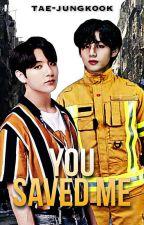 you saved me❤ [taekook] by tae-jungkook