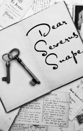 Dear Severus Snape (Snarry Fanfiction) - Chapter Six - Wattpad
