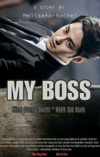 MY BOSS (BumSso Ver.) by purpleable