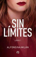 Sin Límites   COMPLETA by AlfonsinAMilan