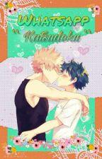 >'WHATSAPP KATSUDEKU'< by MIDORIYA---KUN