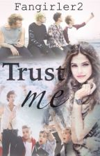 Trust Me (1D & 5SOS) by FanGirler2