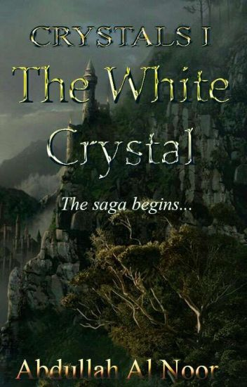 Crystals I : The White Crystal
