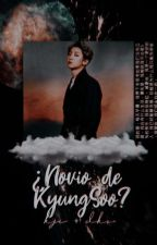 ¿Novio De KyungSoo?    KaiSoo. by SoftArs