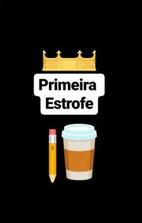 Primeira Estrofe by IanEmcee