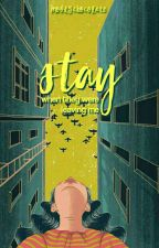Stay by flyingpoow