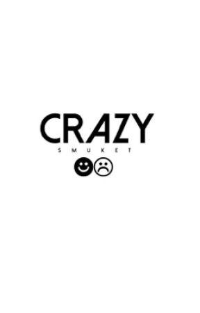 crazy • malum by smuket
