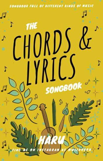 Chords & Lyrics (Ukulele, Piano, guitar, Whatever 🖤) - Haru - Wattpad