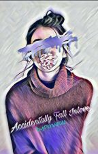 Accidentally Fall Inlove by blackzxheart
