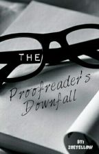 The Proofreader's Downfall by pachiinko