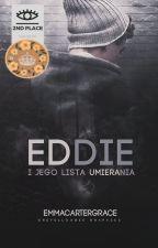 Eddie i jego lista umierania  by EmmaCarterGrace