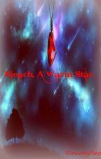 Bleach, A Warm Star. (1st book) by Kinnkc