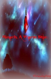 Bleach  A Warm Star. (1st book) by PrettyMuchDone