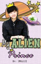 My Alien Prince [COMPLETE - IKON FF] by IMKJLEE