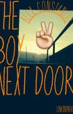 The Boy Next Door(Alex Constancio FanFiction) by linkinpark01