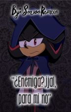 "SHADAMY ""¿Enemiga, ¡ja!, para mi no"" by SonicaRemixa"
