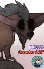 Inktober/Goretober 2017 by CartoonyCanine