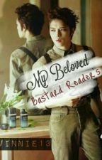 My Beloved Bastard Reader's (YunJae) [END] by LVinnie13