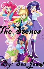 The Stones (MLP fanfic) by Geeky-Diva444