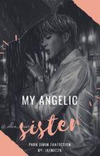My Angelic Sister by Jaenee26