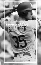 Love & Lies | Cody Bellinger FanFic  by DeileenVazquez