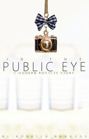 Public Eye (Modern Royalty #1) by RosalynBurgess