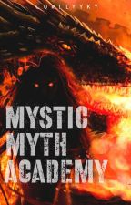 Mystic Myth Academy School for Mythical Creatures by Hundred_Love