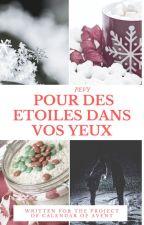 Pour Des Étoiles Dans Vos Yeux by -literharry