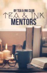 Mentors by tea_ink_club