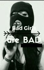 Bad Girls are Bad by Blxck-Ocean