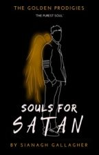 Souls for Satan by Sian-The-Writer