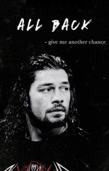 All Back (WWE) by RomanReignsGirl
