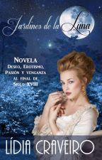 Jardines de la Luna by AmbraBlanchett