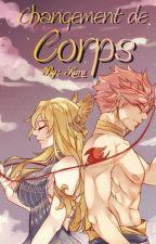 Os: Changement de corps by NekaKuraetShira14